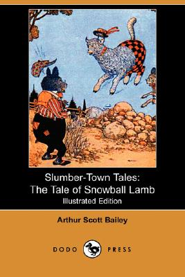 Image for Slumber-Town Tales: The Tale of Snowball Lamb (Illustrated Edition) (Dodo Press)