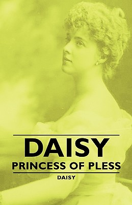 Image for Daisy - Princess of Pless