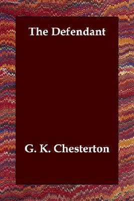 The Defendant, G. K. Chesterton
