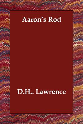 Aaron's Rod, D. H. Lawrence