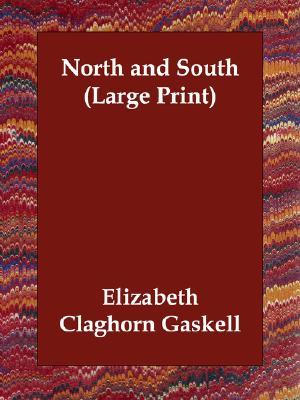 North and South, Gaskell, Elizabeth Cleghorn