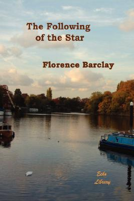 The Following of the Star, Barclay, Florence