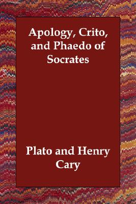 Image for Apology, Crito, and Phaedo of Socrates