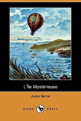 L'Ile Mysterieuse (Dodo Press), Verne, Jules