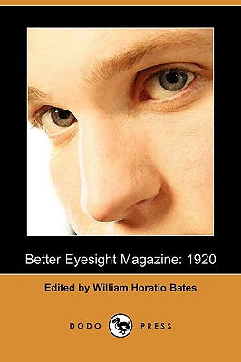 Better Eyesight Magazine: 1920 (Dodo Press)
