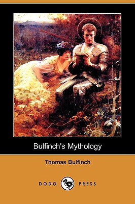 Bulfinch's Mythology (Dodo Press), Bulfinch, Thomas