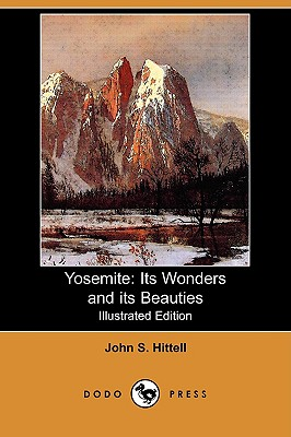 Image for Yosemite: Its Wonders and Its Beauties (Illustrated Edition) (Dodo Press)