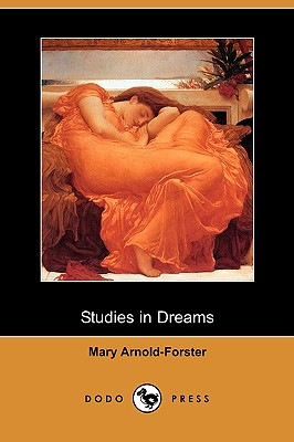 Studies in Dreams (Dodo Press), Arnold-Forster, Mary
