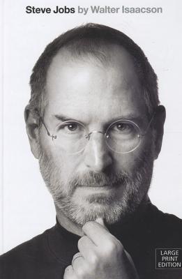 """Steve Jobs: A Biography, """"Isaacson, Walter"""""""