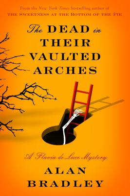 The Dead in their Vaulted Arches (Thorndike Press Large Print Core Series), Alan Bradley