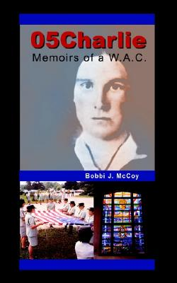 Image for 05Charlie: Memoirs of a W.A.C.