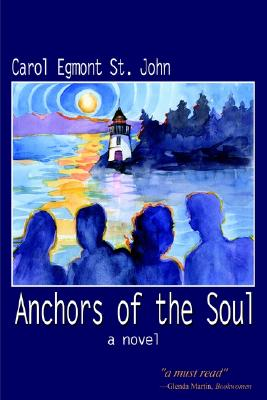 Image for Anchors of the Soul: A Novel