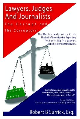 Image for Lawyers, Judges and Journalists: The Corrupt and the Corruptors