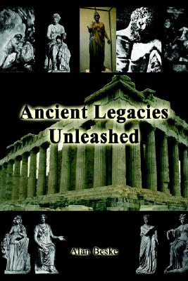 Ancient Legacies Unleashed, ALAN BESKE