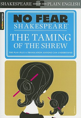 TAMING OF THE SHREW (NO FEAR SHAKESPEARE), SHAKESPEARE, WILLIAM