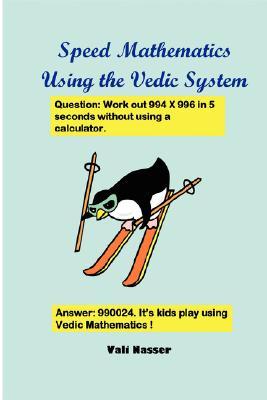 Speed Mathematics Using the Vedic System, Nasser, Vali