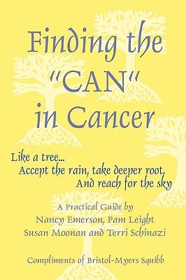 Finding the 'CAN' in Cancer, Nancy Emerson, Pam Leight, Susan Moonan, Terri Schinazi