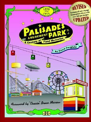 Palisades Amusement Park: A Century of Fond Memories, Gargiulo, Vince