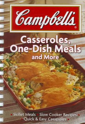 Campbell's; Casseroles, One-Dish Meals and more