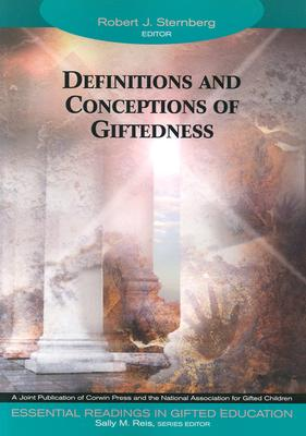 Definitions and Conceptions of Giftedness (Essential Readings in Gifted Education Series)