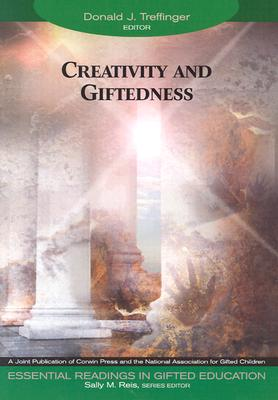 Image for Creativity and Giftedness (Essential Readings in Gifted Education Series)
