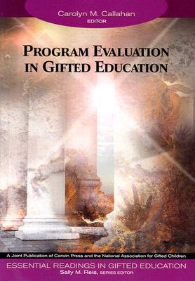 Image for Program Evaluation in Gifted Education (Essential Readings in Gifted Education Series)