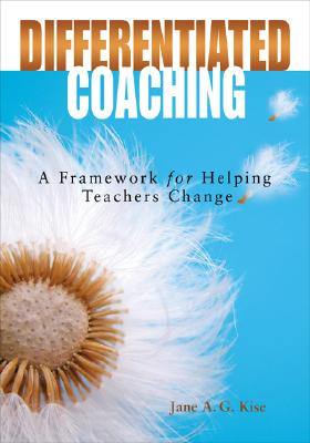 Image for Differentiated Coaching: A Framework for Helping Teachers Change