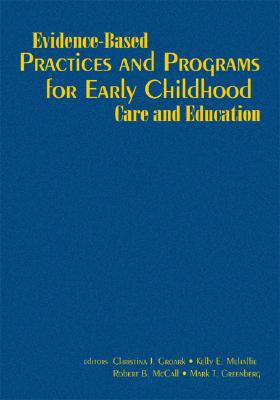 Evidence-Based Practices and Programs for Early Childhood Care and Education (Hardcover), Groark, Christiana J.; Mehaffie, Kelly E.; McCall, Robert B.; Greenberg, Mark T.