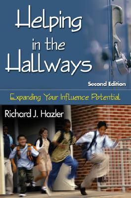 Image for Helping in the Hallways: Expanding Your Influence Potential