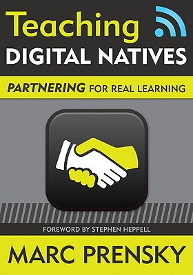 Image for Teaching Digital Natives: Partnering for Real Learning