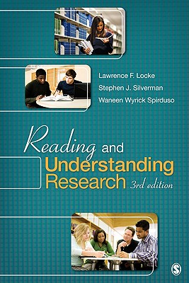 Reading and Understanding Research, Locke, Lawrence F.; Silverman, Stephen; Spirduso, Waneen W.