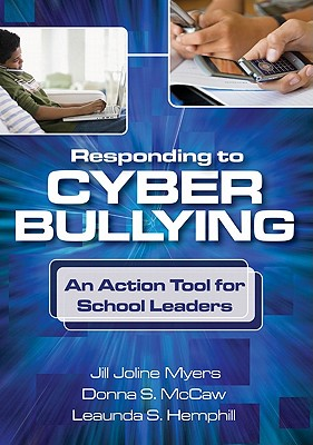 Image for Responding to Cyber Bullying: An Action Tool for School Leaders
