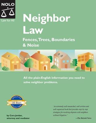 Image for Neighbor Law: Fences, Trees, Boundaries & Noise (5th edition)
