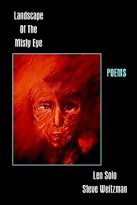 Landscape of the Misty Eye, Solo, Len; Weitzman, Steve