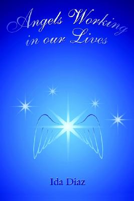 Image for Angels Working in our Lives