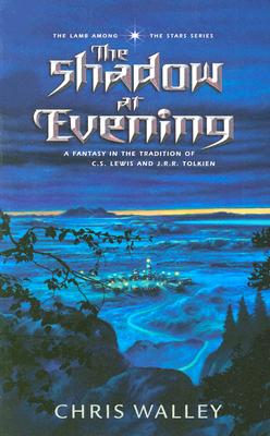 Image for The Shadow at Evening (The Lamb among the Stars)