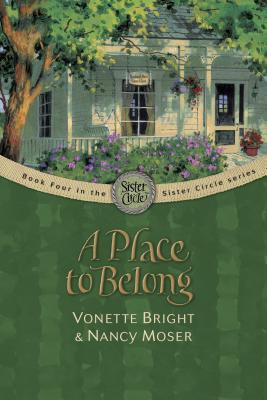 Image for A Place to Belong (The Sister Circle Series #4)