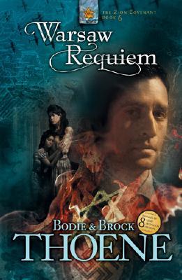 Warsaw Requiem (Zion Covenant), Bodie Thoene, Brock Thoene