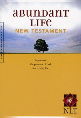 Image for Abundant Life: New Testament (Experience the Presence of God in Everyday Life)