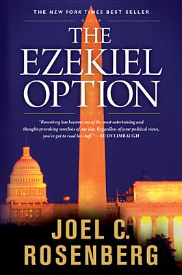 The Ezekiel Option, JOEL C. ROSENBERG
