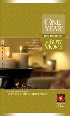 One Year New Testament for Busy Moms NLT, The, Arterburn, Stephen [Editor]