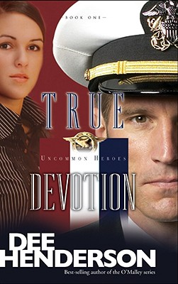 Image for True Devotion (Uncommon Heroes, Book 1)