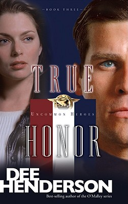 Image for True Honor (Uncommon Heroes, Book 3)