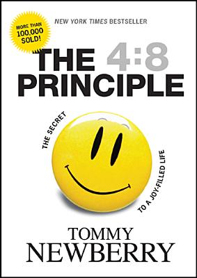 Image for The 4:8 Principle: The Secret to a Joy-Filled Life