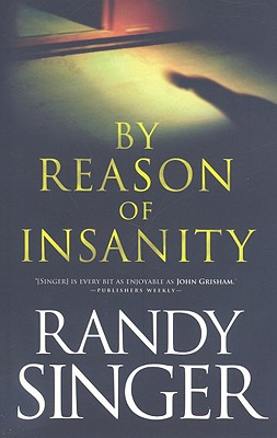 By Reason of Insanity, Randy Singer