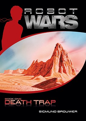 Image for Death Trap (Robot Wars, Book 1)
