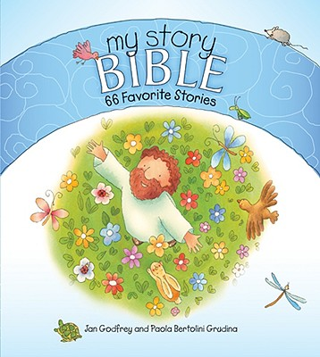 Image for My Story Bible: 66 Favorite Stories