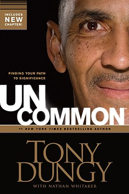 Image for Uncommon: Finding Your Path to Significance