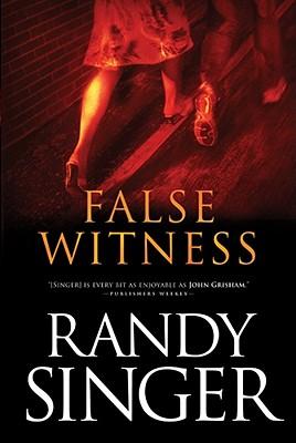 False Witness, Randy Singer