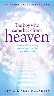 Image for The Boy Who Came Back From Heaven